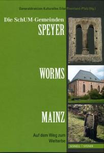 Die SchUM-Gemeinden Speyer, Worms, Mainz